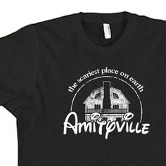 Amityville Horror T-shirt printed on American apparel t shirts for $12.99 pshhh...cant beat that!  https://www.etsy.com/listing/123740254/amityville-horror-t-shirt-american?