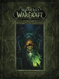 Blizzard Entertainment and Dark Horse Books are thrilled to present the next installment of the wildly popular World of Warcraft Chronicle series. Volume 2 will reveal more sought-after details about the game universe's history and mythology. Showcasing lush, all-new artwork from fan favorites such as Peter Lee, Joseph Lacroix, and Alex Horley, this tome is sure to please all fans--casual and collector alike...  #Books #Comics #Graphic_Novels #World_of_Warcraft_Chronicle