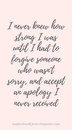 Quotes About Strength QUOTATION - Image : As the quote says - Description Inspirational Quote about Strength, Forgiveness and Relationships - Visit us at InspirationalQuot. for the best inspirational quotes! Inspirational Quotes About Strength, Best Motivational Quotes, Great Quotes, Funny Quotes, Famous Quotes, Super Quotes, Quotes Quotes, Strength Quotes For Women, Positive Quotes For Women