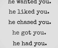 he... lost you