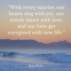 With every sunrise our hearts sing with joy our minds dance with love and our lives get energized with new life. Sunrises, New Life, Travel Quotes, Me Quotes, Singing, Landscapes, Hearts, Mindfulness, Joy