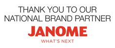 Janome is the National Brand Partner of AQS QuiltWeek® and a strong supporter of everything quilty!