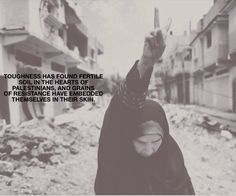 The most resilient People on the face of this planet, Bar None ... kd #ToughnessMadeInPalestinian