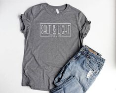 Salt and Light Shirts for Women Christian Relaxed Shirts Christian Salt & Light Shirts Cute Shirts For Women Jesus Shirts Bible Verse Shirts Jesus Shirts, Mom Shirts, Cute Shirts, Christian Clothing, Christian Shirts, Salt And Light, Workout Shirts, Fitness Shirts, Shirt Designs