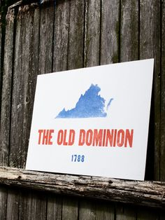 Old Domion - Virginia, VA - Old Try - Letterpress Print  -  SOLD OUT