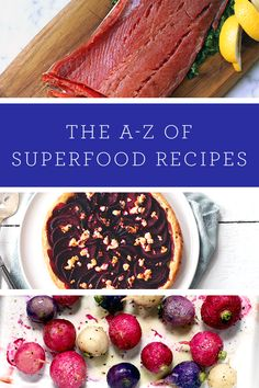 The A-Z Of Superfood Recipes via @Purewow