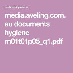 media.aveling.com.au documents hygiene m01t01p05_q1.pdf