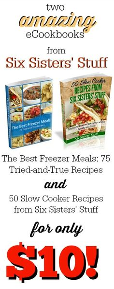 Two AMAZING eCookbooks from SixSistersStuff.com.  Only $10!
