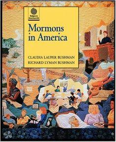 Mormons in America (Religion in American Life): Claudia Lauper Bushman, Richard Lyman Bushman: 9780195106770: Amazon.com: Books