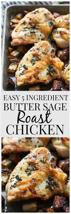 Easy 5 Ingredient Sage Roasted Chicken - Juicy, tender, and crispy, this is the BEST chicken dinner!