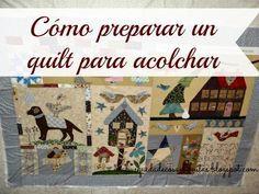 A la Búsqueda de Cosas Bonitas: Tutorial: preparar un quilt para acolchar