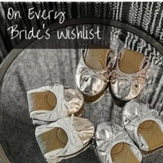 What Every Bride Needs: Talaria Flats make a terrific gift for you and your bridesmaids! Keep everyone dancing in comfort and style all night!