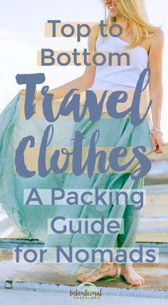 Digital nomad packing list - best travel clothing brands and what clothes to pack for rtw long term travel   Intentional Travelers #packinglist #digitalnomads