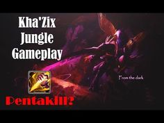 Pentakill? - Kha'Zix Jungle Gameplay - League of Legends