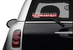 My Other Ride Is The Normandy by AustinStickerCompany