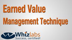 Earned Value Management Technique | PMP Certification