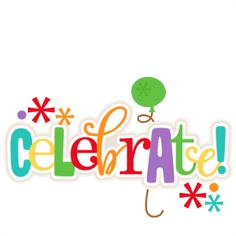 Celebrate Title: Miss Kate Cuttables-- SVG scrapbook cut file cute clipart files for silhouette cricut pazzles free svgs free svg cuts cute cut files Image Clipart, Cute Clipart, Flower Clipart, Birthday Clipart, Art Birthday, Happy Birthday, Celebration Images, New Year Calendar, School Clipart