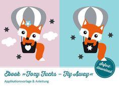 Applikation Foxy Fuchs – Fly Away: Vorlage & Anleitung - Schnittmuster und Nähanleitungen bei Makerist