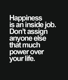 Don't Assign Anyone – Life Quote