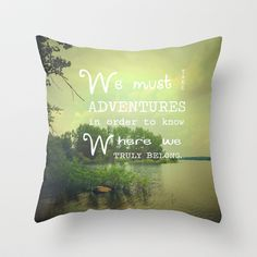Adventure Throw Pillow green, pastel, summer, nature, home decor, adventure, typography, quote