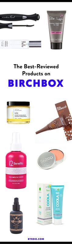 The products that have rave-reviews on Birchbox