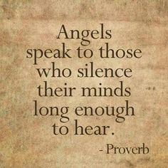 Angel Quotes to reside by: Quiet your thoughts. Angels converse to those that silence the. *** Figure out even more by checking out the image link Great Quotes, Quotes To Live By, Inspirational Quotes, Bible Quotes, Me Quotes, Qoutes, Prayer Quotes, Angel Protector, Angel Prayers