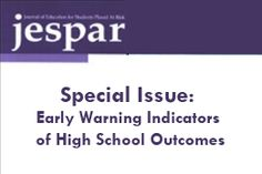 Early Warning Indicators of High School Outcomes