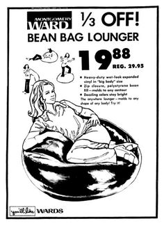 Montgomery Ward - Bean Bag Chair - July 1974 Bean Bag Lounger, Bean Bag Chair, Bean Bag Design, Montgomery Ward, Wet Look, Gumbo, Vintage Ads, Economics, Newspaper