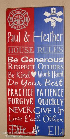 Firefighter/EMS Hybrid House Rules Firefighter/EMS Decor - http://www.facebook.com/DeenasDesign