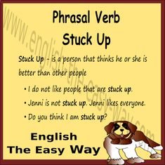 I don't like ________ people. 1. stuck up 2. rude 3. both http://english-the-easy-way.com/Phrasal_Verbs/Phrasal_Verbs_Page.html #PhrasalVerb