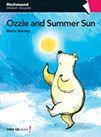 Ozzie and summer sun / Marla Betley ; illustrator, Matt Ward ; Cover, Avi [Madrid] : Richmond, D.L. 2011