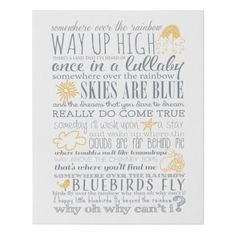 Sweet Somewhere Over the Rainbow lyrics printed on canvas in grey and yellow. Perfect for a little kid's room! Size: 16 x Gender: unisex. Rainbow Words, Rainbow Quote, Rainbow Sky, Rainbow Theme, Rainbow Print, Over The Rainbow, Lyrics On Canvas, Adoption Party, Rainbow Nursery