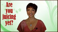 Are you juicing yet? Transform your health  in this most natural and FUN way today!