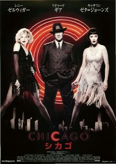 Japanese movie poster image for Chicago The image measures 404 * 570 pixels and is 31 kilobytes large. Chicago Movie, Chicago Poster, Cinema Movies, Film Movie, Cinema Posters, Movie Posters, American Graffiti, Western Movies, Movies