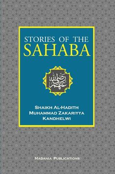 Stories of the Sahaba available at Mecca Books the Islamic Bookstore Active And Passive Voice, Islamic Events, Pillars Of Islam, How To Pass Exams, Islamic Studies, Peace Be Upon Him, Good Deeds, Hadith, Book Lists