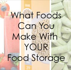 What can you do with YOUR food storage?