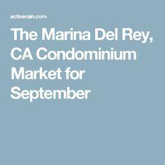 The Marina Del Rey, CA Condominium Market for September