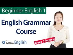 FULL COURSE - LEARN ENGLISH GRAMMAR LESSONS for Beginners, Elementary, Intermediate - full video - YouTube