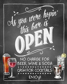 "Cash/Open Bar Combo Sign | As You Were Hopin' this bar is Open (""No charge for beer, wine & soda. Cash for cocktails"")"