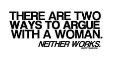 2 ways to argue with a woman
