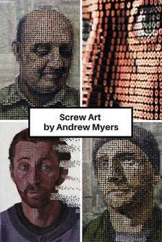 Screw Art by Andrew Myers  #screw #art
