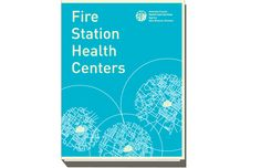 """Working with Public Architecture, Alameda County Health Care Services Agency (HCSA) is creating a network of comprehensive medical clinics, which it calls """"health portals,"""" co-located on the grounds of public facilities, such as fire stations."""