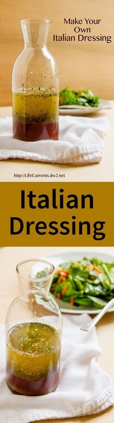 Make your own Italian Dressing - it's so easy and so fresh. Your salads will LOVE this!