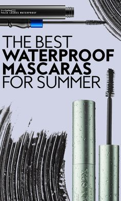 Not all waterproof mascaras are created equal. Here's our 10 favorites.
