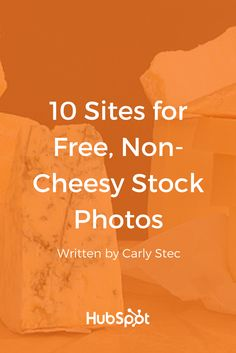Looking to spruce up your content without breaking the bank? Here are 10 sites that offer free stock photos (and they aren't cheesy).