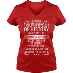 Being an Associate Professor Of History like Riding a Bike Job Title TShirt #gift #ideas #Popular #Everything #Videos #Shop #Animals #pets #Architecture #Art #Cars #motorcycles #Celebrities #DIY #crafts #Design #Education #Entertainment #Food #drink #Gardening #Geek #Hair #beauty #Health #fitness #History #Holidays #events #Home decor #Humor #Illustrations #posters #Kids #parenting #Men #Outdoors #Photography #Products #Quotes #Science #nature #Sports #Tattoos #Technology #Travel #Weddings…