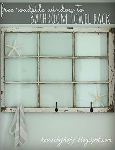Love old windows repurposed like this! And can't believe it has my bathroom hand towel in the pic.