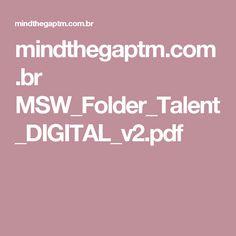 mindthegaptm.com.br MSW_Folder_Talent_DIGITAL_v2.pdf