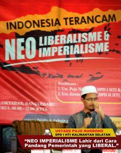 HTI Kalsel: Neo Imperialisme Lahir dari Cara Pandang Pemerintah yang Liberal
