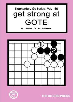 get strong at gote - go, baduk game